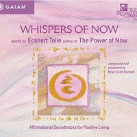 Whispers of Now — Eckhart Tolle