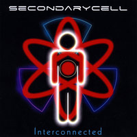 Interconnected — SecondaryCell