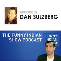 The Funny Indian Show Podcast Episode 29 — Rajiv Satyal