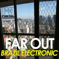 Far Out Brazil Electronic — сборник