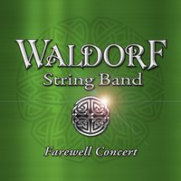 Farewell Concert — Waldorf String Band