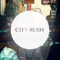 City Rush, Vol. 1 — сборник