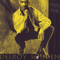 Holy Fire — Delroy Souden