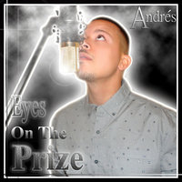 Eye on the Prize — Andres
