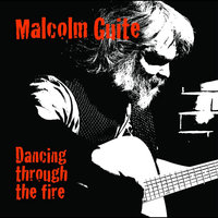 Dancing Through the Fire — Malcolm Guite