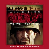 We Were Soldiers - Original Motion Picture Score — Nick Glennie-Smith