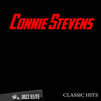 Classic Hits By Connie Stevens — Connie Stevens