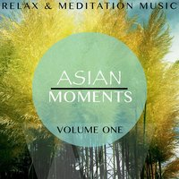Asian Moments, Vol. 1 — сборник
