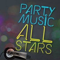 Party Music All-Stars — Party Mix All-Stars, Party Music Central, Party Music Central|Party Mix All-Stars