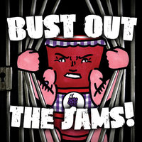 Bust Out the Jams! — сборник