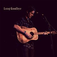 Long Goodbye — Seamus Galligan