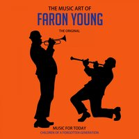 The Music Art of Faron Young (1952-1962) — Faron Young