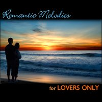 Romantic Melodies For Lovers Only — сборник