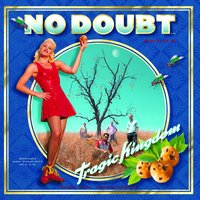 Tragic Kingdom — No Doubt