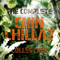 Complete Collection - 30 Downtempo and Dub Choones — Chin Chillaz