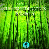 Bamboo — Eleven federation