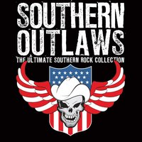 Southern Outlaws - The Ultimate Southern Rock Collection — сборник