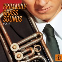 Primarily Brass Sounds, Vol. 4 — сборник