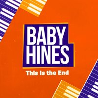 This Is the End — Baby Hines