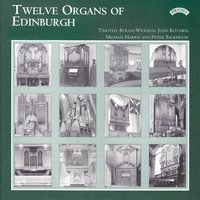 Twelve Organs of Edinburgh / Greyfriars Kirk — сборник