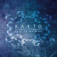 Keep On Walking — Kayto