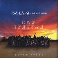 Tsa La Gi - We Are Many — Becky Hobbs