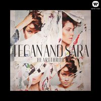 Heartthrob — Tegan & Sara
