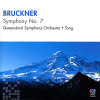 Bruckner: Symphony No. 7 in E Major — Антон Брукнер, Muhai Tang, Queensland Symphony Orchestra