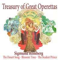 Romberg: The Desert Song - Blossom Time - The Student Prince — сборник