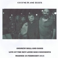Coconuts and Blues — Andrew Hall