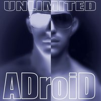 Unlimited — ADroiD