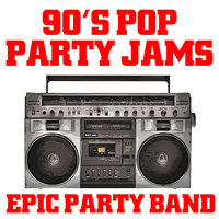 90's Pop Party Jams — Epic Party Band