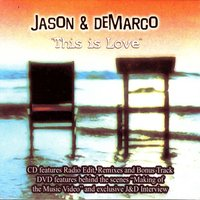 This is Love CD/DVD — Jason and deMarco