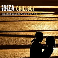 Ibiza Chillout Balearic Lounge Collection Vol. 4 — сборник