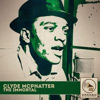 The Immortal — Clyde McPhatter