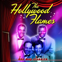 Doo Wop Classics — The Hollywood Flames