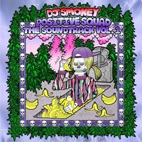 Positive Squad the Soundtrack, Vol. 1 — Dj Smokey