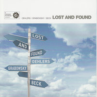 Lost and Found — Paul Grabowsky, Jamie Oehlers, David Beck
