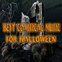 Best Classical Music for Halloween — сборник