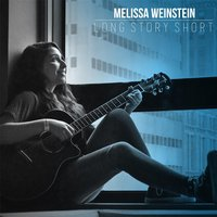 Long Story Short — Melissa Weinstein