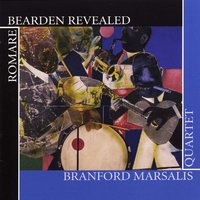 Romare Bearden Revealed — Branford Marsalis Quartet