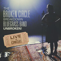 Unbroken! — The Broken Circle Breakdown Bluegrass Band