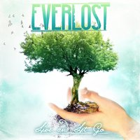 Live and Let Go — Everlost