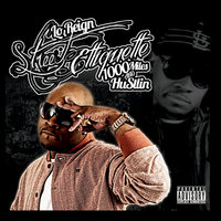 Street Etiquette-1000 Miles and Hustlin Vol 1 — Lo Reign