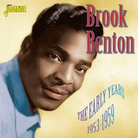 The Early Years, 1953 - 1959 — Brook Benton