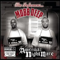 Amerikaz Nightmare — Mobb Deep