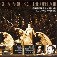 Great Voices Of The Opera Vol. 3 — Ludwig Weber, Giuseppe Anselmi, Гаэтано Доницетти