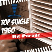 Hit Parade: Top Single 1960 — сборник
