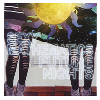 Future Nights — Sexy Mathematics