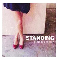 Standing — Melody Federer